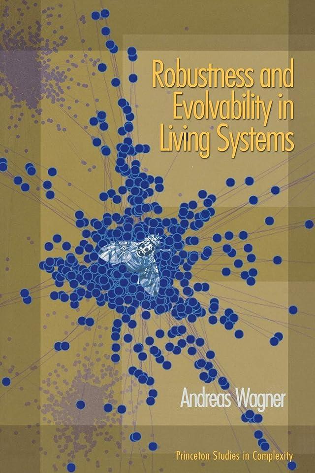 若いやろうナサニエル区Robustness & Evolvability in Living Systems (Princeton Studies in Complexity)