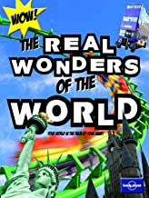 Not For Parents Real Wonders of the World: Everything You Ever Wanted to Know (Lonely Planet Kids)