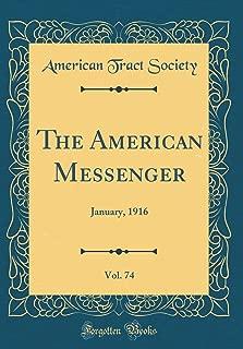 The American Messenger, Vol. 74: January, 1916 (Classic Reprint)