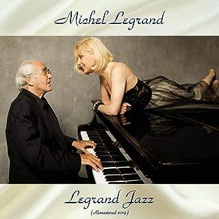 Legrand Jazz (All Tracks Remastered)