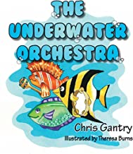 The Underwater Orchestra