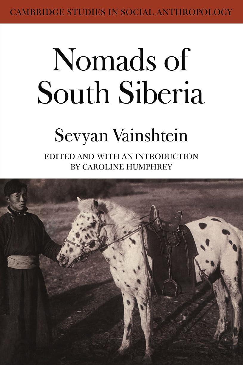 破滅的な恐ろしい怖がって死ぬNomads South Siberia: The Pastoral Economies of Tuva (Cambridge Studies in Social Anthropology)