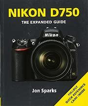 Nikon D750 (Expanded Guides)