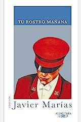 Tu rostro mañana (Spanish Edition) Format Kindle