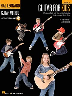 Hal Leonard Guitar Method - Guitar for Kids 1: A Beginner's Guide with Step-by-Step Instruction for Acoustic and Electric G