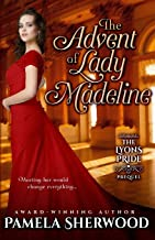 The Advent of Lady Madeline: The Lyons Pride~Prequel