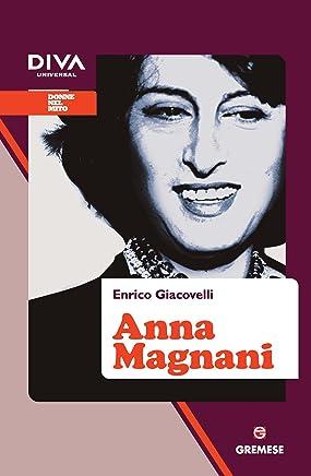 Anna Magnani (Donne nel mito)