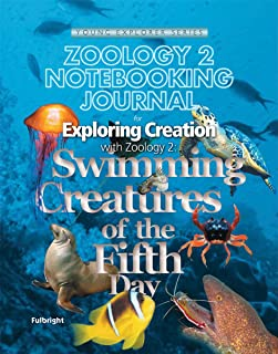 Exploring Creation with Zoology 2:  Swimming Creatures of the Fifth Day, Notebooking Journal (Young Explorer (Apologia Educational Ministries))