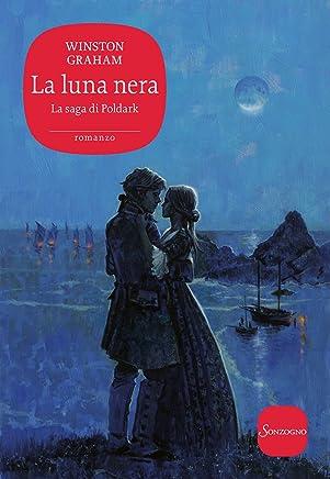 La luna nera (Saga di Poldark Vol. 5)
