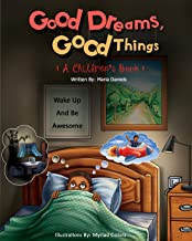Good Dreams, Good Things