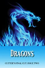 Dragons (Cutter's Final Cut Book 2)
