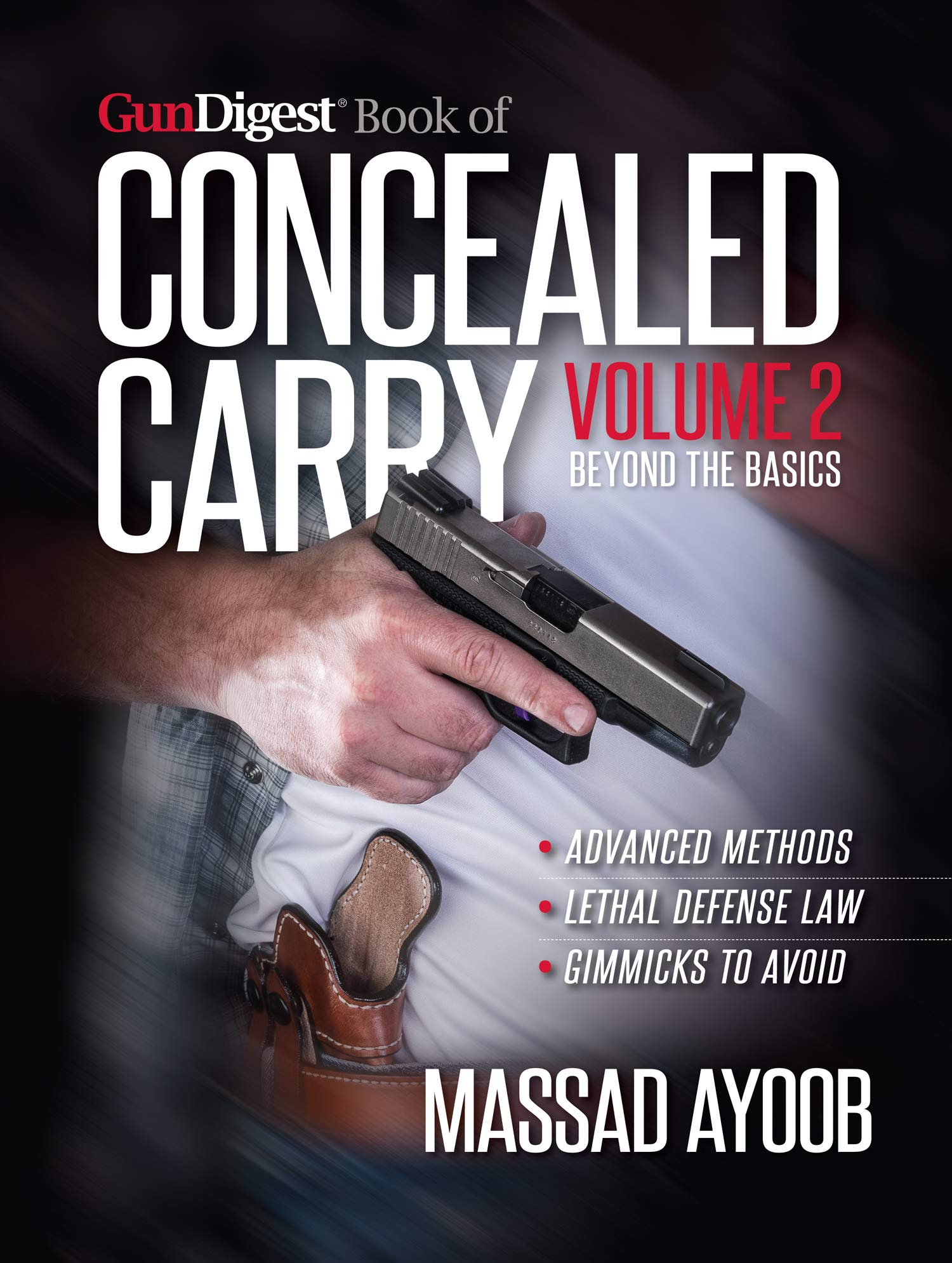 Image OfGun Digest Book Of Concealed Carry Volume II: Beyond The Basics