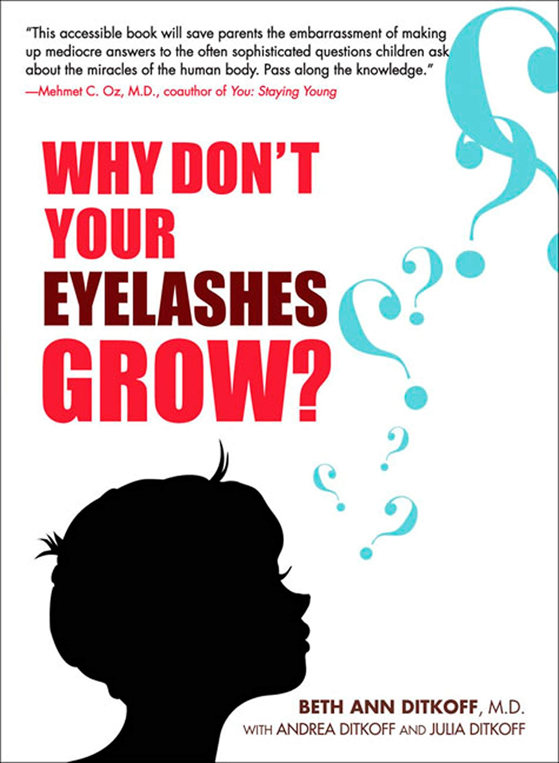 Image OfWhy Don't Your Eyelashes Grow?: Curious Questions Kids Ask About The Human Body