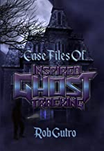 Case Files of Inspired Ghost Tracking (Case Files of IGT Book 1)