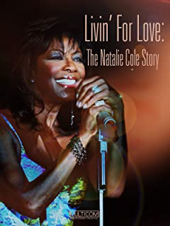 Livin` for Love: The Natalie Cole Story