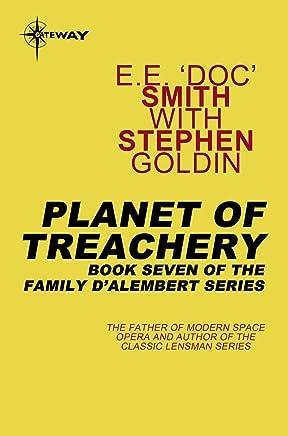 Planet of Treachery: Family d'Alembert Book 7