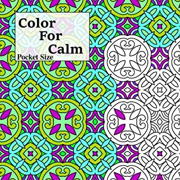 Pocket Size Color For Calm  Mini Adult Coloring Book  Adult Coloring Patterns   Volume 57