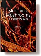 Best medicinal mushrooms the essential guide Reviews