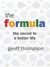 The Formula - The secret of a better life