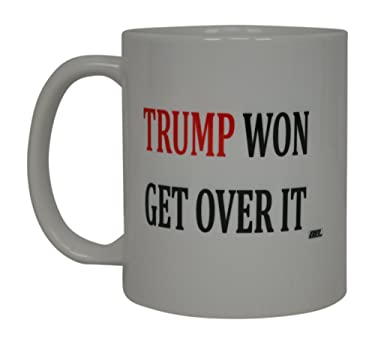 Donald Trump Coffee Mug Trump Won Get Over It Republican Conservative The President On The United States Heart Flag Novelty Cup Gift Idea MAGA