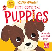 Here Come the Puppies: A touch-and-feel board book with a fold-out surprise (Clap Hands)