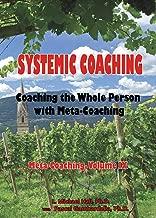 Systemic Coaching (Meta-Coaching Book 9)