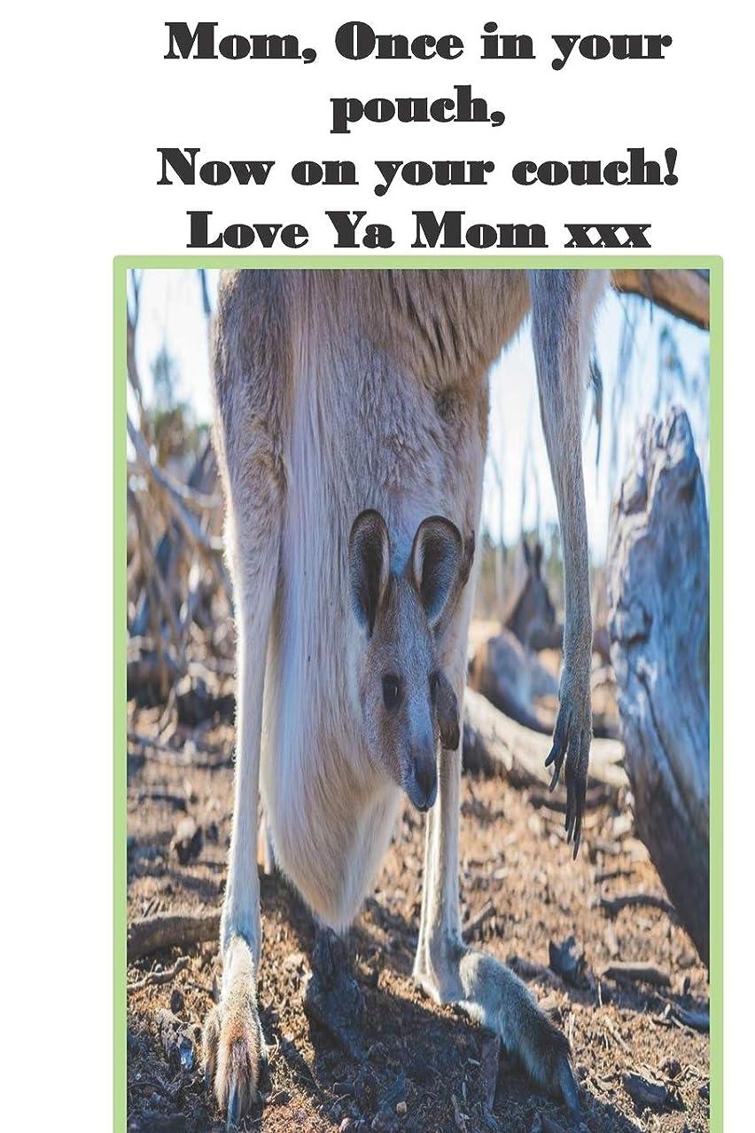 平手打ちガス悪魔Mom, Once in your pouch, Now on your couch! Love Ya Mom xxx: Mother's Day Gift Notebook, 6 x 9, 200 pages.