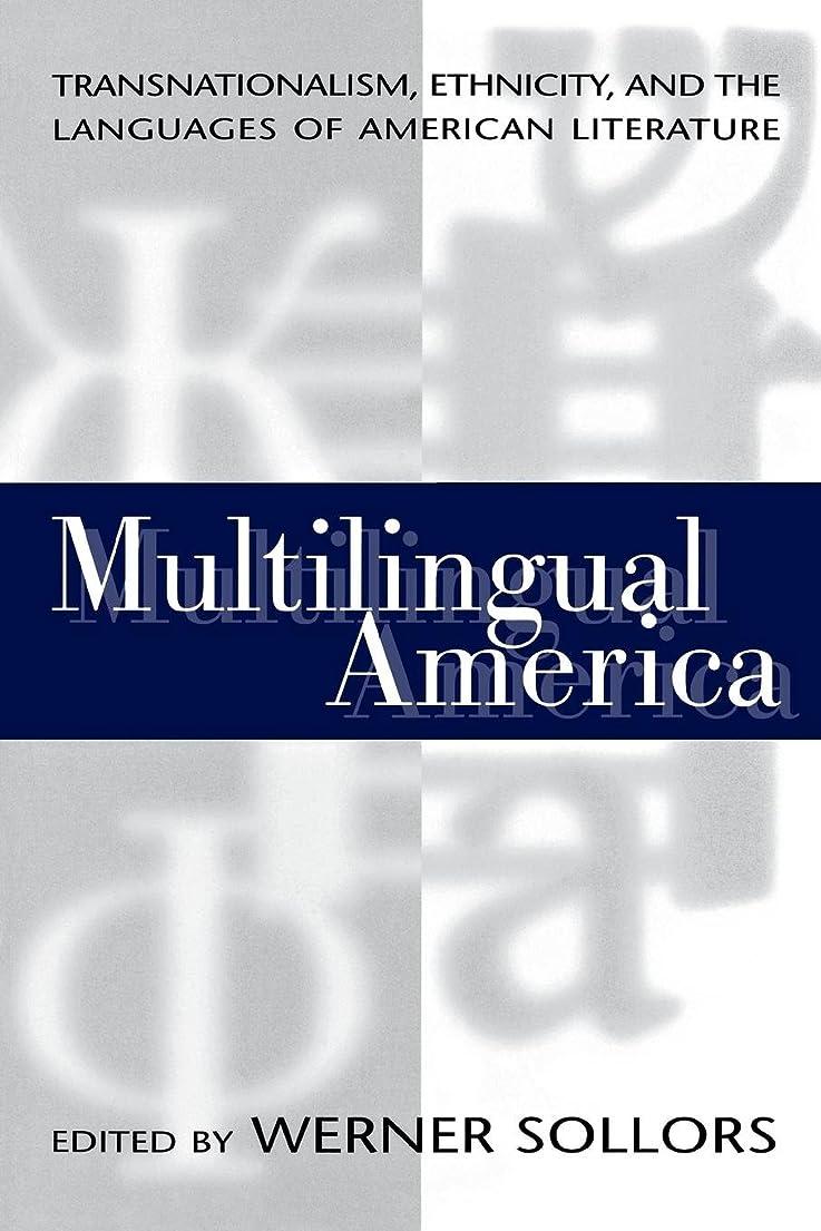 認証ビリーヤギ曲がったMultilingual America: Transnationalism, Ethnicity, and the Languages of American Literature