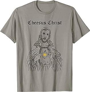 Cheesus Christ Sacred Cheese of Jesus T-Shirt