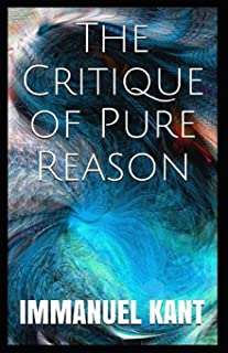 Critique of Pure Reason: (Annotated Edition)