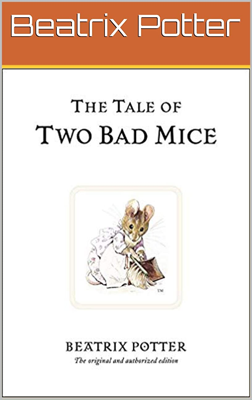 だます自慢メンダシティTHE TALE OF TWO BAD MICE (Illustrated) (Potter Book 3) (English Edition)