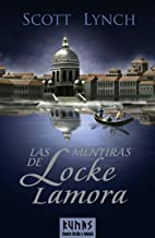 Las mentiras de Locke Lamora / The Lies of Locke Lamora: Libro primero de las cronicas de los caballeros bastardos / Book One of the Chronicles of the ... Bastards Sequence (Runas) (Spanish Edition)