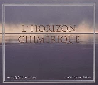 Faure: L'Horizon Chimerique, Op. 118 (1921); Mandoline (from Cinq melodies 'de Venise', Op. 58 (d.1891)