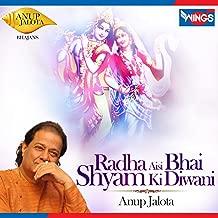 Best anup jalota radha aisi bhai shyam ki diwani Reviews