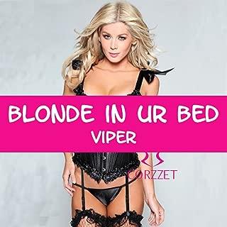 Blonde in Ur Bed