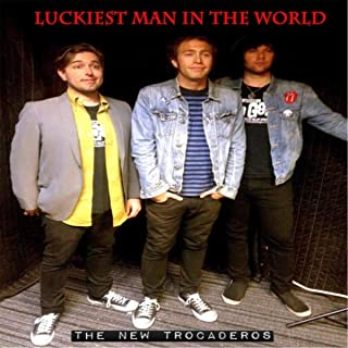 Luckiest Man in the World (feat. Kurt Baker & The Connection)