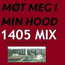 Møt Meg I Min Hood (1405 Mix) [Explicit]