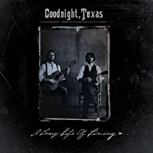 goodnight texas a long life of living