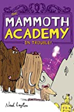 The Mammoth Academy in Trouble!