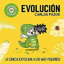 Futuros genios: Evolución / Future Geniuses. Evolution (Spanish Edition)