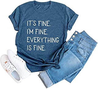 Qcyuui It's Fine I'm Fine Everything is Fine Sarcastic T Shirt Women Short Sleeve Funny Letter Print Tee Tops Blouse