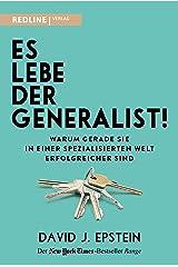 Es lebe der Generalist!: Warum gerade sie in einer spezialisierten Welt erfolgreicher sind (German Edition) Kindle Edition