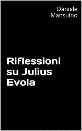 Riflessioni su Julius Evola