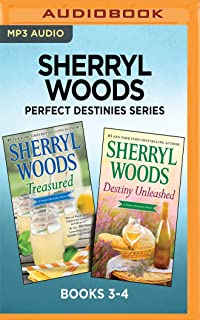 Sherryl Woods Perfect Destinies Series: Books 3-4: Treasured & Destiny Unleashed