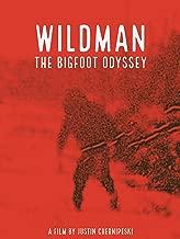 Wildman: The Bigfoot Odyssey