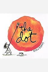The Dot (Creatrilogy) Kindle Edition