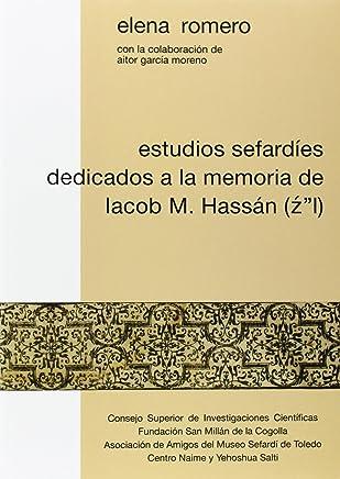 """Estudios sefardíes dedicados a la memoria de Iacob M. Hassán (Z """" L)"""