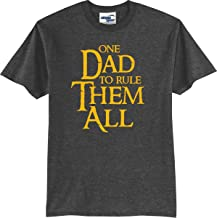 One Dad to Rule Them All Funny T-Shirt (S-5X)