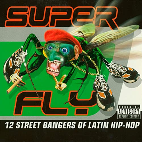 Super Fly-12 Street Bangers of Hip-Hop [Explicit] by Various ...