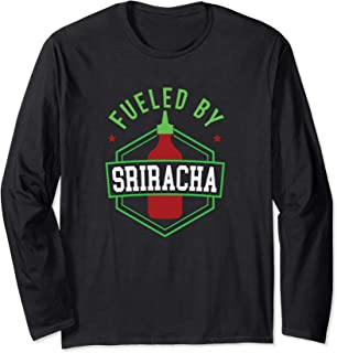 Fueled By Sriracha Funny Spicy Food Viet Pho Noodle Lover Long Sleeve T-Shirt